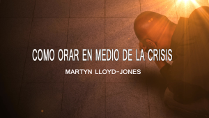 martynl loyd jones_la oración