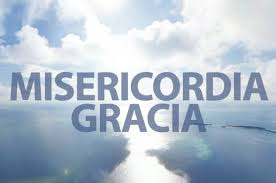 misericordia y gracia