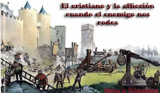 El cristiano y la aflicción - rodeados por el enemigo